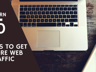 More Website Traffic: 10 Sure Tips to Generate Massive traffic to Your Website