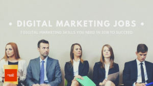 Digital Marketing Jobs -skills you need