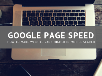 Google Page Speed Insights: How to Make Website Rank Higher in Mobile Search