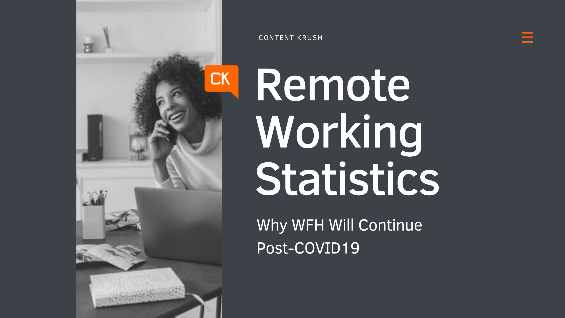 Remote Working Statistics – Why WFH Will Continue Post-COVID19