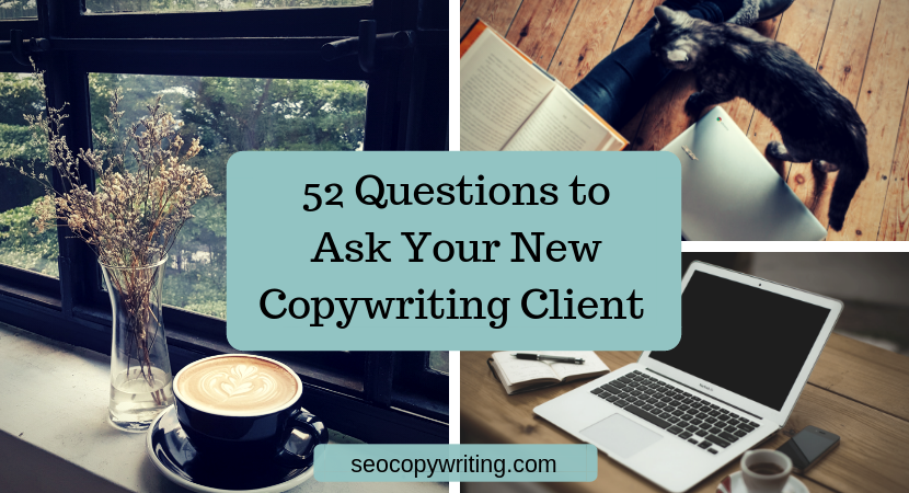 56-questions-to-quiz-your-unusual-web-page-positioning-writing-client-[updated-for-2021]