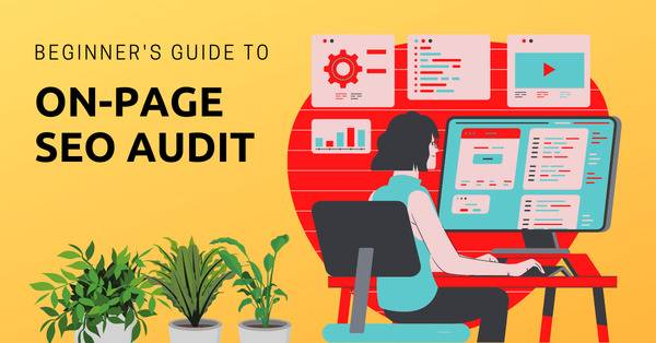 beginner's-guide-to-on-page-seo-audit